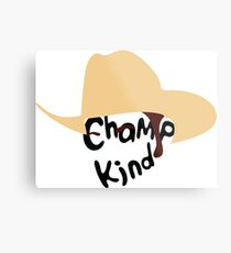 Champ Kind Metal Print