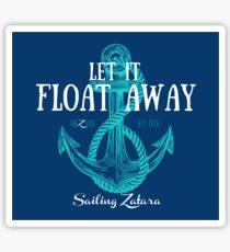 Let It Float Away - Blue Bkgd Sticker