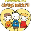 Kindness Always Matters by RippleKindness