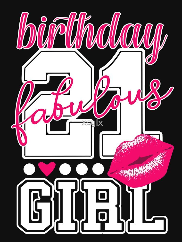 Fabulous Birthday Girl 21. Geburtstag pink Kiss von xsylx