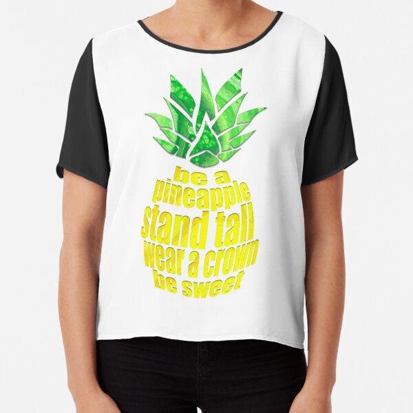 Be A Pineapple Chiffon Top
