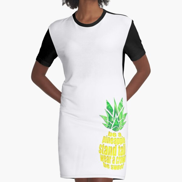 Be A Pineapple Graphic T-Shirt Dress