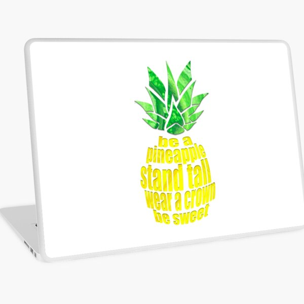 Be A Pineapple Laptop Skin