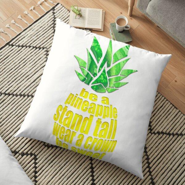 Be A Pineapple Floor Pillow