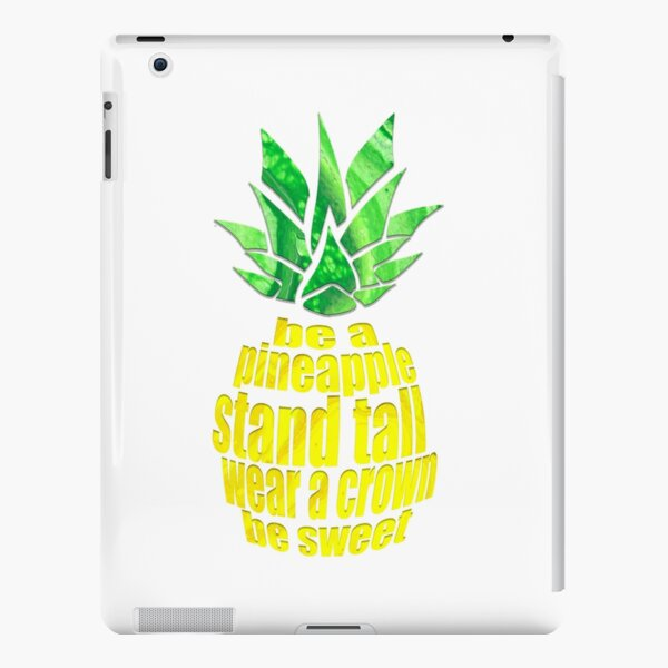 Be A Pineapple iPad Snap Case