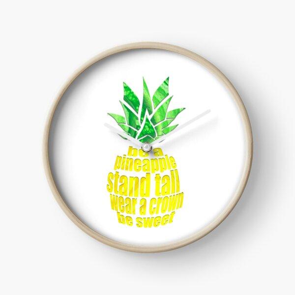 Be A Pineapple Clock