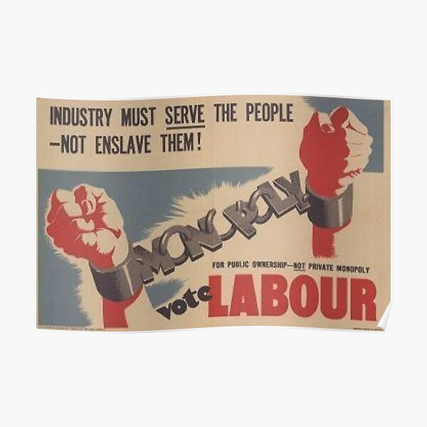 Labour Party Propaganda   Poster