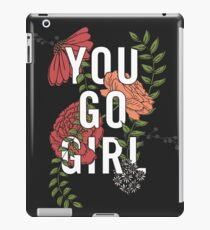You Go Girl with Florals iPad Case/Skin