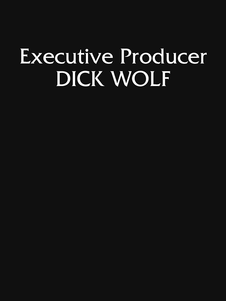 Executive Producer Dick Wolf by smccatty