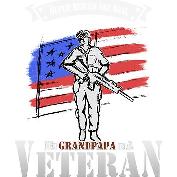 My grandpapa is a veteran t-shirt by phamquocdat