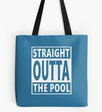 Swimming Swimmer Birthday Straight Outta Pool Tote Bag