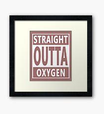 BJJ MMA Karate Judo Straight Outta Oxygen Framed Print
