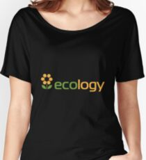Ecology inscription Women's Relaxed Fit T-Shirt