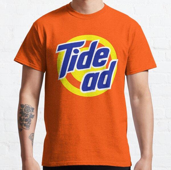 It's a Tide Ad Classic T-Shirt