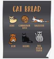 Cat Bread - The CatLoaf Collection Poster