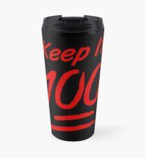 Keep It 100 Travel Mug