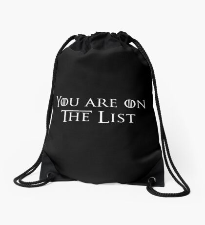 You're on the list Drawstring Bag