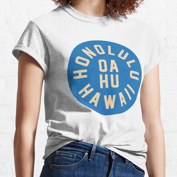 HONOLULU - OAHU - HAWAII (BLUE) Classic T-Shirt