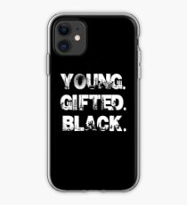 Young. Gifted. Black. iPhone Case