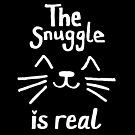 The Snuggle is Real (White on Black) by JillPillDesign