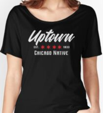 Uptown Chicago Native | Apparel & Accessories Women's Relaxed Fit T-Shirt