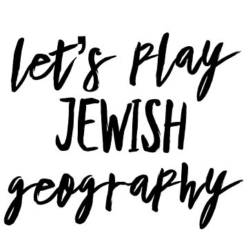 Let's play Jewish Geography by MadEDesigns