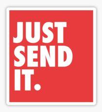 Just Send It - Red Sticker