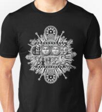 GOOD VIBES >> T-SHIRT , APPAREL, STICKER ,CLOCK, ETC Unisex T-Shirt