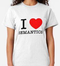 I Heart Semantics Classic T-Shirt