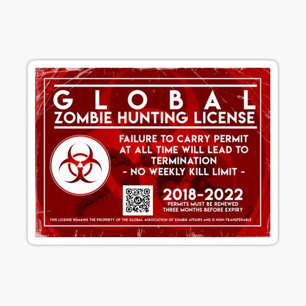 ZOMBIE HUNTING LICENSE Sticker