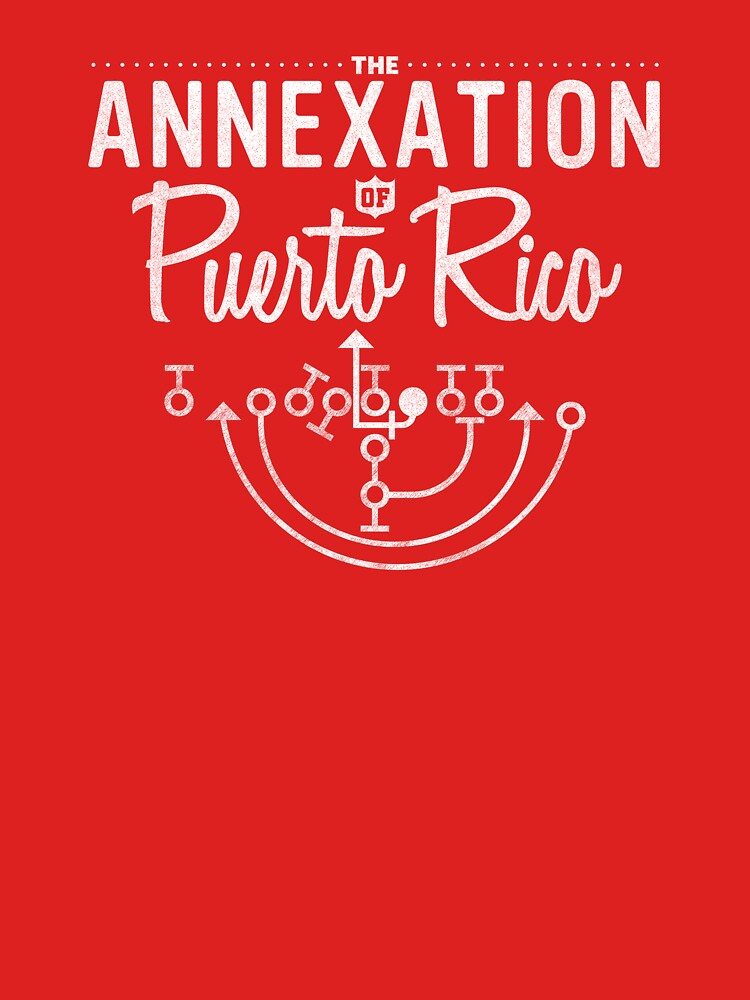 The Annexation of Puerto Rico | Unisex T-Shirt