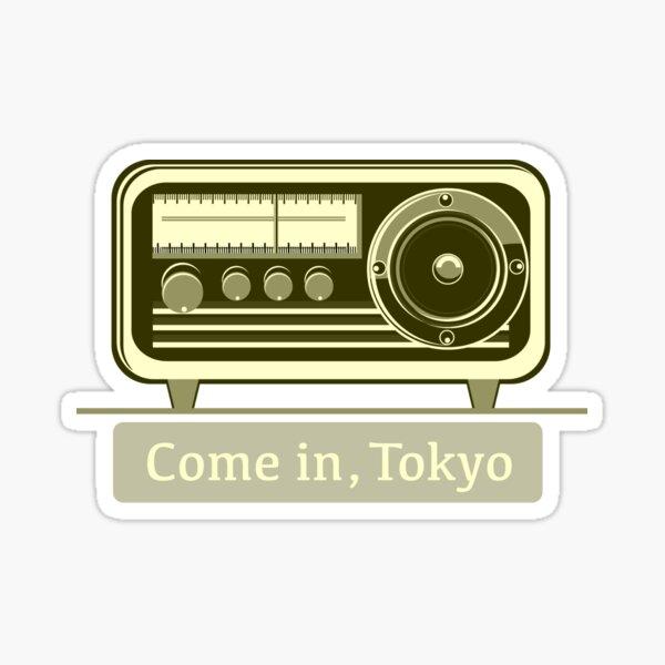 Come In, Tokyo! Sticker