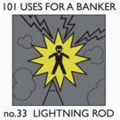 no.33 LIGHTNING ROD by ppodbodd