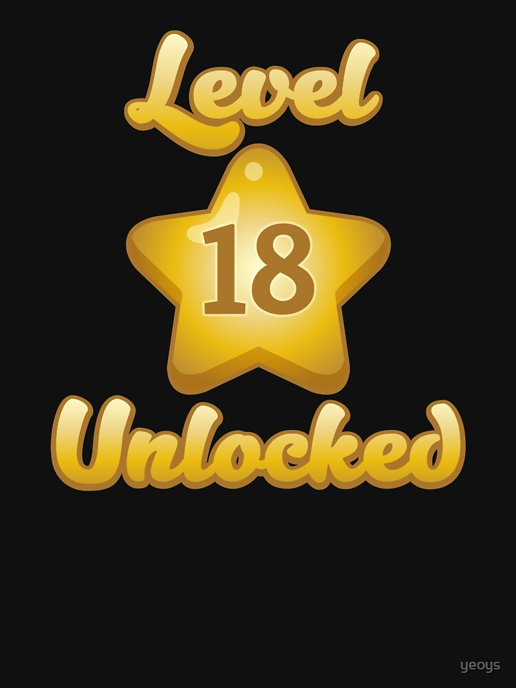 Level 18 Unlocked - Funny Gaming Quote Gift by yeoys