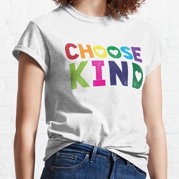 Choose Kind T Shirt - Anti-Bullying - Heart T-Shirt - Rainbow Classic T-Shirt