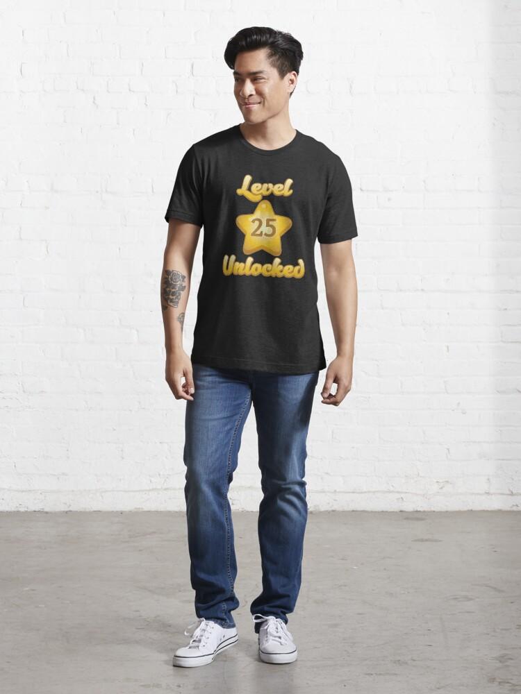 Alternative Ansicht von Level 25 Unlocked - Funny Gaming Quote Gift Essential T-Shirt