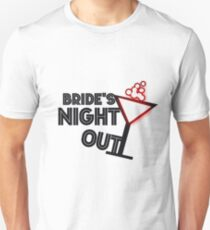 Bride's night out Unisex T-Shirt