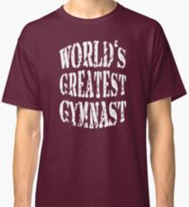 Gymnastics Gymnast Birthday Surprise Worlds Greatest Awesome Gift Classic T-Shirt