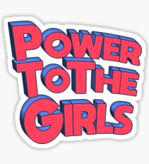 Power To The Girls  Sticker