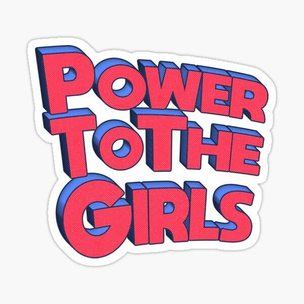 Power To The Girls  Sticker