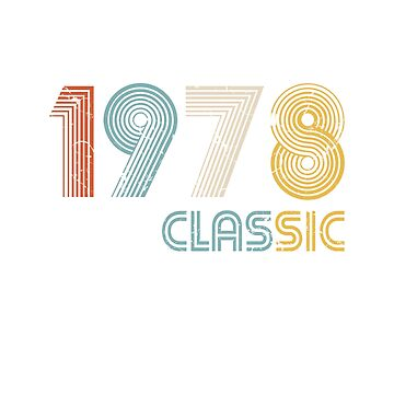 1978 Classic 41 years old birthday  by hsco