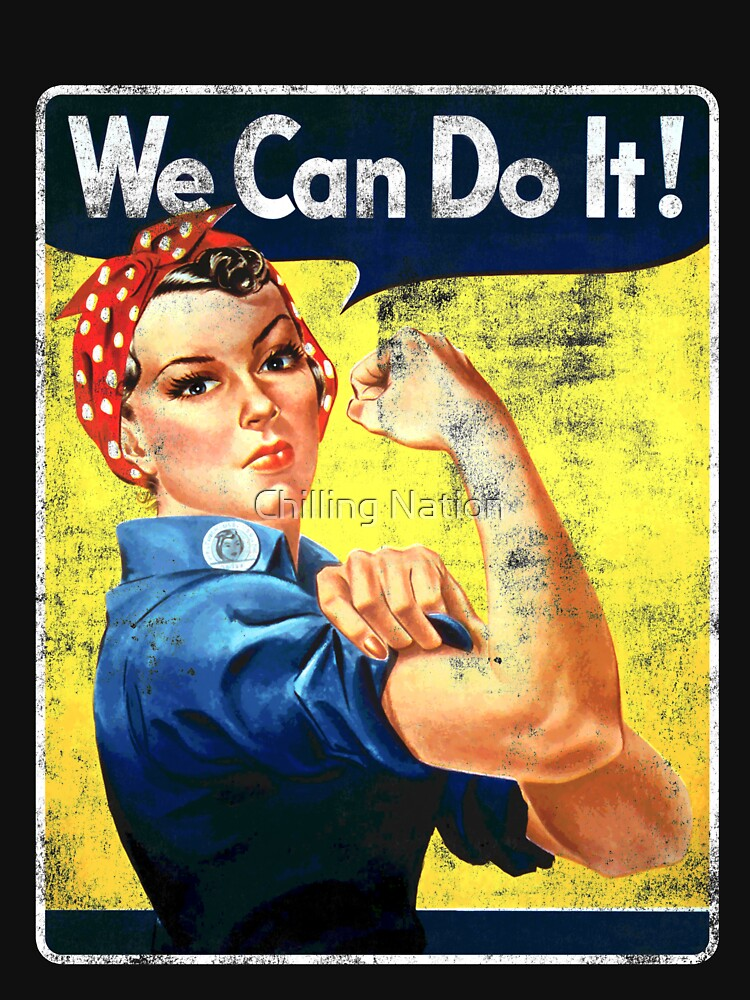 We Can Do It! Rosie The Riveter T-shirt - Women's Feminist by ChillingNation
