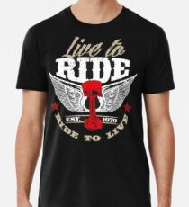Camiseta premium para hombre Viva para montar - Ride to Live
