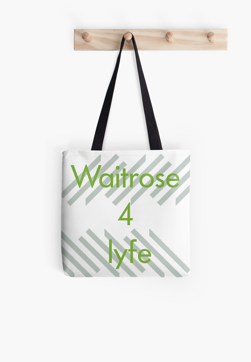 Waitrose 4 Lyfe Tote Bags By X1phaser Redbubble