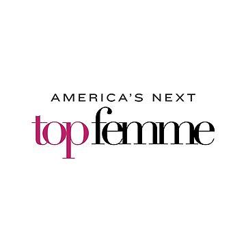 America's Next Top Femme by glitchcraft