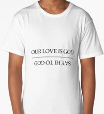 Our Love Is God / Say Hi To God - HEATHERS Long T-Shirt
