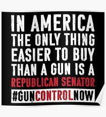 Gun Control Gun Reform Shirt Buy a Republican Senator : School Walkout Shirt Gun Control Anti Gun Shirt Poster