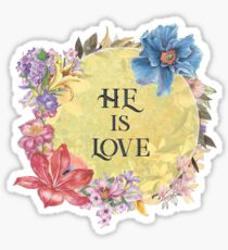 Christian Quote Typography - He Is Love Sticker