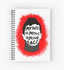 Mein Musikgeschmack ist dein Gesicht Spiralblock