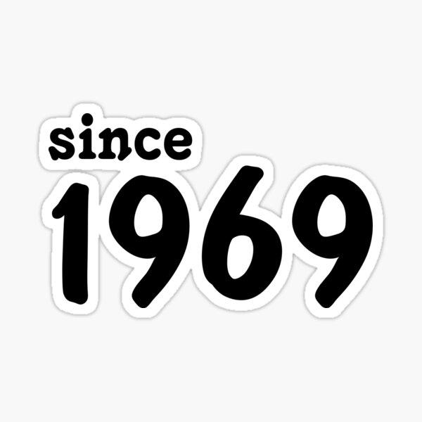 Since 1969 Sticker